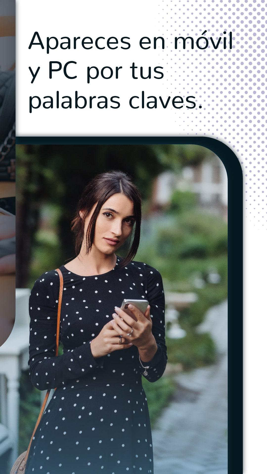 cuando un potencial cliente busque por tus palabras claves puede aparecer tu anuncio tanto en celulares como en computadoras